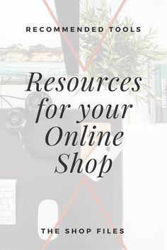 20+ small business resources for online shop owners; including hosting, logistics and fulfillment tools, social media schedulers, and creative resources. Tools to start an online shop / Business resources tip / Business resources social media