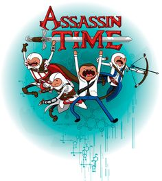 It's Assassin Time C'mon grab your blade, And witness history be remade With Desmond Miles And his ancestors We'll take a leap of faith It's Assassin Time!