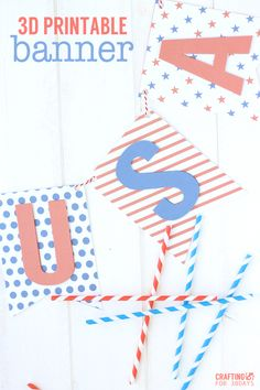 Printable 3D 4th of July Banner. This is such a fun idea for your holiday decor. Easy DIY fourth of July decor.