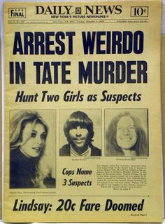 "Cover of NY Daily News from December 2, 1969 featuring the arrest of Charles ""Tex"" Watson and search for two Manson Family girls in the murder of Sharon Tate and 4 friends."
