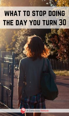 Click here now to discover the 11 things you ought to stop doing when you turn 30 (and preferably before!)
