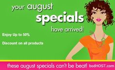 bodHOST.com August Special OFFERS