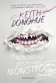 O Menino que desenhava monstros ( the boy who drew monters ) - Keith Donohue - Editora Darkside - brazilian edition.