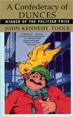 A Confederacy of Dunces by John Kennedy Toole (PS 3570 O54 C66 1987)