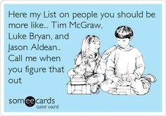 Tim McGraw, Luke Bryan,  Jason Aldean