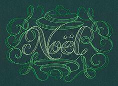 """Calligraphic Noel"" Celebrate the Christmas season with the word ""Noel"" in Victorian-style calligraphy! - UT7241, UT7242, UT7243 (Machine Embroidery) FB-120613-0648-4"