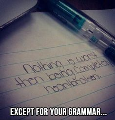 Grammar nazi strikes again!