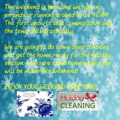 11/21 #weekend, #getthingsdone, #soblessed, #snowyday, #holidaycleaning