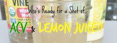 Apple Cider Vinegar and Lemon Juice Shot