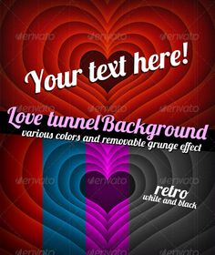 Inspired from retro cartoons, here is my Tunnel of Love hearts background. Its made by concentric red hearts who made a tunnel. A retro grunge effect its applied (but its removable with 1-click). Can be used for Valentines Day, love, marriage, engagement, sex themes. With a funny cartoon look with a retro vintage style. Include 5 ready made backgr