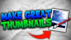 How To Make Great Custom YouTube Thumbnails FREE | Paint.NET Tutorial [2016] - YouTube