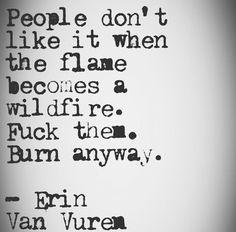 Burn anyway