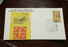 MEXICO 50 Aniv. De La Fund Del FONDO DE CULTURA ECONOMICA First Day Cover 1984