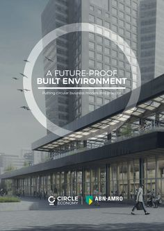 Published jointly by Circle Economy and ABN AMRO this report explores how circularity in the construction industry is beginning to take shape.