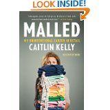 "ASJA buddy Caitlin Kelly's ""Malled"""