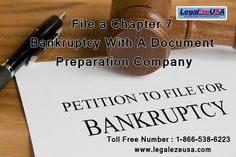 File a Chapter 7 Bankruptcy With A Document Preparation Company
