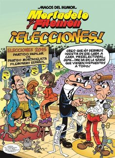 Mortadelo y Filemón : elecciones / [Francisco Ibáñez]