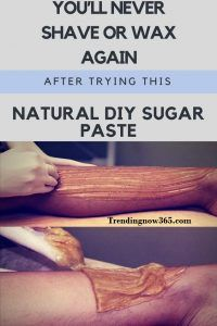YOU WILL NEVER SHAVE OR WAX AGAIN AFTER TRYING THIS NATURAL DIY SUGAR PASTE. SO SIMPLE AND IT WORKS! http://www.trendingnow365.com/2017/06/27/youll-never-shave-or-wax-again-after-trying-this-natural-diy-sugar-paste-so-simple-and-it-works/