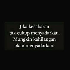 New quotes indonesia kecewa rindu ideas Rude Quotes, Quotes Rindu, Quotes Lucu, Quotes Galau, Nature Quotes, People Quotes, Happy Quotes, Motivational Quotes, Inspirational Quotes