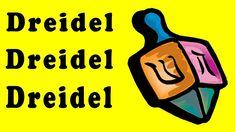 DREIDEL, DREIDEL, DREIDEL with Lyrics - Hanukkah Children's Song by The ...    http://www.youtube.com/watch?v=WKreDYVWark