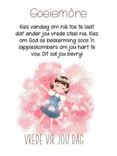 Afrikaanse Quotes, Goeie More, Good Morning Quotes, Morning Sayings, Beautiful Landscapes, Christianity, Bible, Messages, God