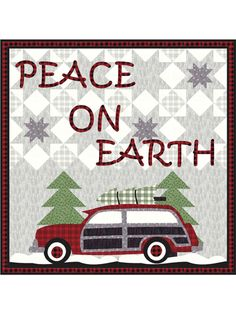 Patterns :: Mini Quilts & Wall Quilts :: Peace On Earth Pattern Christmas Quilt Patterns, Christmas Quilting, Christmas Wall Hangings, Christmas Decor, Wool Applique Patterns, Applique Designs, Modern Quilt Blocks, Christmas Truck, Xmas