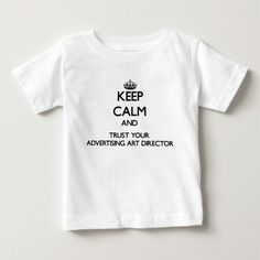 Keep Calm and Trust Your Advertising Art Director T Shirt, Hoodie Sweatshirt