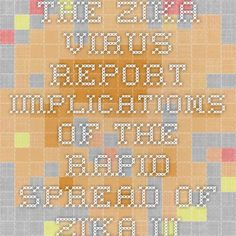 The Zika Virus Report - Implications of the Rapid Spread of Zika with a Focus on the Infectious Disease Diagnostics Market and Human Vaccines Market Is Released   iData Insights