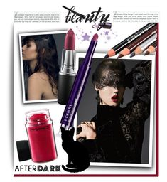 """""""Beauty After Dark'"""" by dianefantasy ❤ liked on Polyvore featuring beauty, MAC Cosmetics, Stop Staring!, By Terry, polyvorecommunity, polyvoreeditorial and afterdark"""