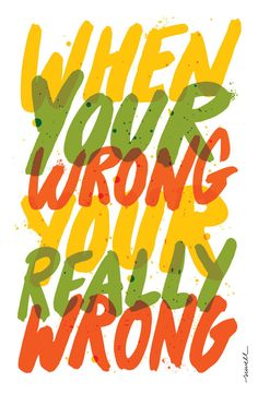 """Your Wrong"" Carolyn Sewell The Punctuation and Grammar show is a poster concept initiated by the Super Precious Art Gallery. Typography Images, Creative Typography, Typographic Design, Typography Inspiration, Typography Letters, Typography Poster, Graphic Design Typography, Design Inspiration, Hand Drawn Type"