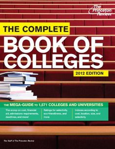 Bestseller Books Online The Complete Book of Colleges, 2012 Edition (College Admissions Guides) Princeton Review $14.68  - http://www.ebooknetworking.net/books_detail-0375427392.html