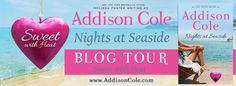 Nights at Seaside (Sweet with Heat: Seaside Summers) by Addison Cole book tour badge