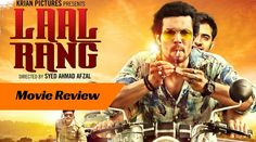 Laal Rang Movie Review: A stylized tale of Passion and greed overtaking friendship and love. Just above an average watch. Read more.