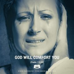 Even in my suffering I was comforted because your promise gave me life. - Psalm 119:50