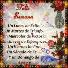 gifs feliz semana - Buscar con Google Good Morning Good Night, Morning Wish, Morning Thoughts, Happy Wishes, Try To Remember, Quotes About God, Christian Quotes, Gods Love, Margarita