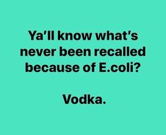 Trendy Humor Quotes Alcohol So True 60 Ideas Vodka Humor, Alcohol Humor, Haha Funny, Hilarious, Funny Stuff, Funny Shit, Funny Quotes, Funny Memes, Humor Quotes