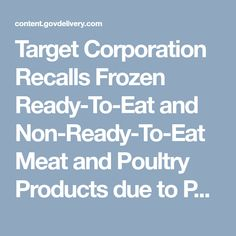 Target Corporation Recalls Frozen Ready-To-Eat and Non-Ready-To-Eat Meat and Poultry Products due to Possible Temperature Abuse During Transport at a Single Store on Oahu, Honolulu, HI