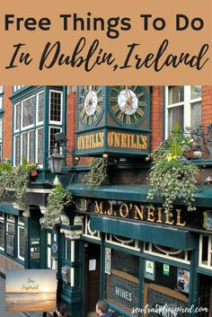 Free Things To Do in Dublin, Ireland