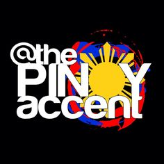 FILIPINO ACCENT HUMOR dished up near - daily by @ thePINOYaccent on Twitter.