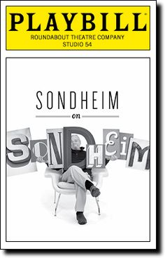 Playbill Cover for Sondheim on Sondheim at Studio 54 - Opening Night 2010 (Saw this production and loved it ) Broadway Plays, Broadway Theatre, Musical Theatre, Broadway Shows, Broadway Playbill, Classic Jazz, Ziegfeld Follies, Vanessa Williams, Theatre Shows