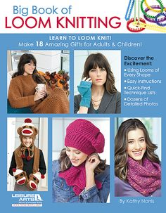 Leisure Arts - Big Book of Loom Knitting: Learn to Loom Knit, $19.95 (http://www.leisurearts.com/products/big-book-of-loom-knitting-learn-to-loom-knit.html)