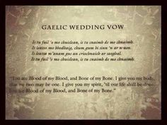 Intensely beautiful...Gaelic wedding vow