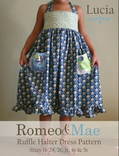 Toddler Sizes Lucia Ruffle Halter Dress Digital Pattern Tutorial, Instant Download from Romeo and Mae