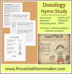 Proverbial Homemaker: Doxology Hymn Study (Sound Words Curriculum)