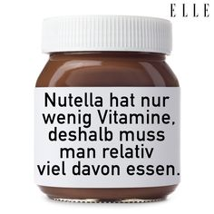 Loosly translated: Nutella contains only a few vitamins, that's why you have to eat rather a lot of it.