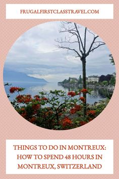 There are plenty of things to do in Montreux, so how to spend 48 hours in Montreux, Switzerland is easy. MADE WITH PINGENERATOR.COM Europe Travel Outfits, Europe Travel Guide, Europe Destinations, Beautiful Places To Visit, Cool Places To Visit, European Travel, Travel Around The World, Travel Advice, Travel Ideas