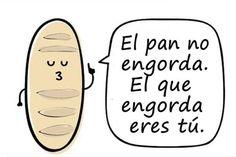 El pan no engorda-Imagen Graciosa de Hoy nº 86151 - http://enviarpostales.net/todo/el-pan-no-engorda-imagen-graciosa-de-hoy-no-86151/