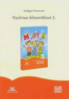 Marci fejlesztő és kreatív oldala: Nyelvtan felmérőfüzetek 2. o Study, Teaching, Activities, Writing, School, Pdf, Books, Petra, Pray