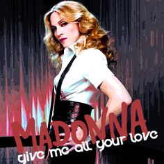 Madonna ft. Nicki Minaj & M.I.A. - Give me all your love #11mar17mar