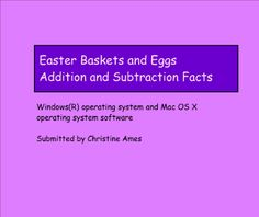 Move the eggs into the correct basket based on the answers to addition, subtraction or missing addends questions. This activity works well as a teaching tool, as student practice and as an assessment of learning.